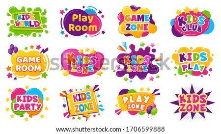 Kids entertainment badges. Game room party labels, children education and entertainment club elements. Baby playing zone vector illustration set. Playroom area, child and kids zone for game #1706599888