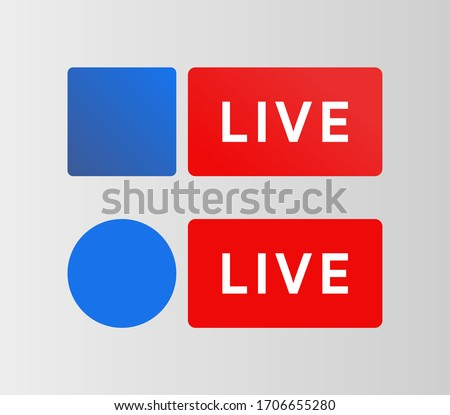 Social media Live button. Facebook style badge. Streaming blue icon. Bradcarting sign. Vector illustration #1706655280