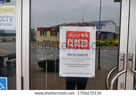 GREYMOUTH, NEW ZEALAND, APRIL 11, 2020: Signage on a closed business during the Covid 19 lockdown in New Zealand, April 11,  2020 #1706670136