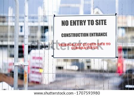 Closed construction site sign due to Coronavirus Covid-19