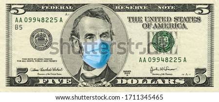 Five dollar bill with medical face mask on Abraham Lincoln #1711345465