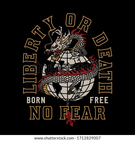 Asian Dragon Around The Globe with Liberty or Death Slogan Vector Artwork For Apparel and Other Uses