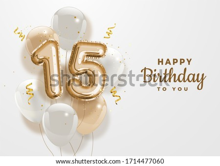 Happy 15th birthday gold foil balloon greeting background. 15 years anniversary logo template- 15th celebrating with confetti. Illustration 3D. #1714477060