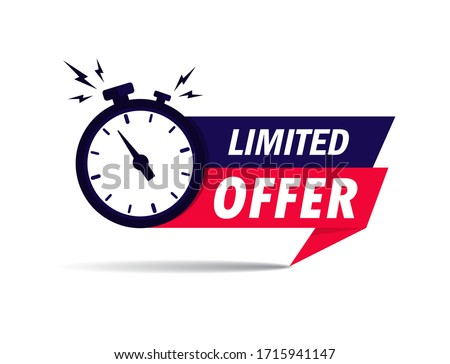Limited offer icon with time countdown. Super promo label with alarm clock and word. Last offer banner for sale promotion. Red flat sticker hurry deal. Auction tag. Last minute chance stamp. vector #1715941147