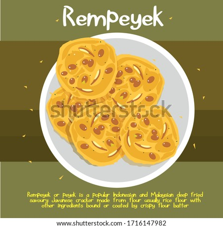 Rempeyek or peyek is a deep-fried savoury Javanese cracker made from flour rice flour with other ingredients, bound or coated by crispy flour batter. Popular among Malaysian and Indonesian. Vector  #1716147982