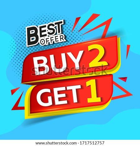 Sale banners buy 2 get 1 for free. Free Item Applies to selected items of equal or lesser value: poster, flyer, flyer, flyer badge, label or sticker on a blue background  #1717512757