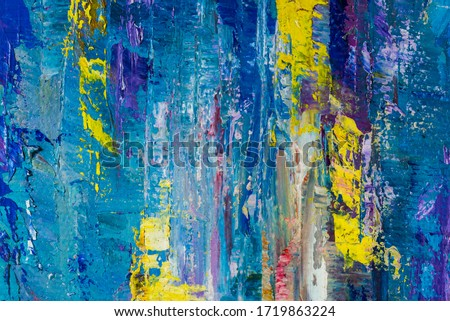 Abstract art background. Oil painting on canvas. Color texture. Hand drawn oil painting. Fragment of artwork. Spots of paint. Brushstrokes of paint. Modern art. Contemporary art. Colorful canvas. #1719863224