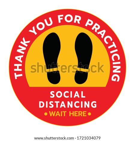 Thanks For Practicing Social Distancing Floor sticker Sign,Social distancing. Footprint sign. Keep the 6 feet or 1-2 meter distance apart. Coronavirus epidemic protective.-Vector illustration  #1721034079