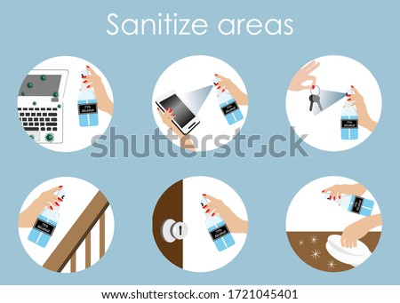 Infographics of sanitize cleaning areas for 75% alcohol spraying on computer, phone,key, handrail,door knob and table. Idea for hygiene cleaning for COVID-19 corona virus protection and prevention. Royalty-Free Stock Photo #1721045401