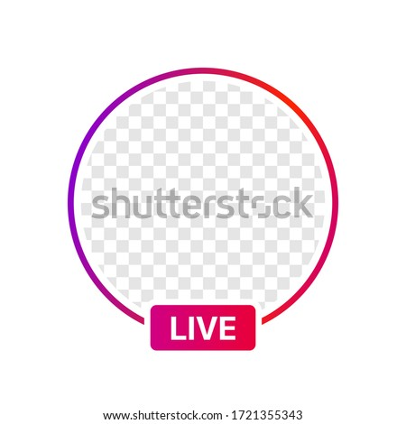 Instagram Profile Live Icon Interface. Transparent Placeholder. Put Your Photo Under Background. Social Media  Vector Illustration #1721355343