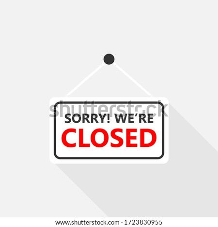 Sorry, we are closed sign on signboard with rope for store, Online Shopping, Vector design of flat icon on isolated background. #1723830955