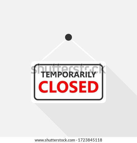 Temporarily closed sign on signboard with rope for business, Online Shopping, Vector design of flat icon on isolated background. #1723845118
