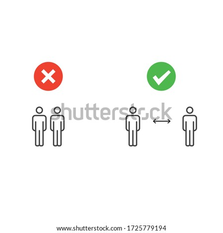 Social distancing pictogram. Two human figures examples standing straight close and far away from each other. Right and wrong demonstration. Outline sign. Personal space arrow. Sickness prevention. #1725779194