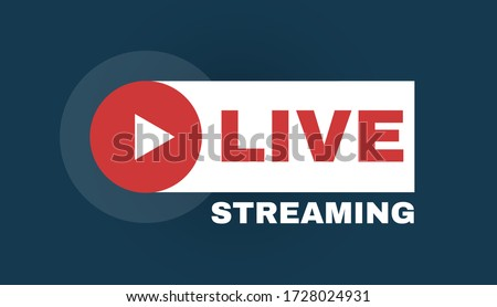 Live streaming logo with play button. Online stream sign. Flat simple design. Royalty-Free Stock Photo #1728024931