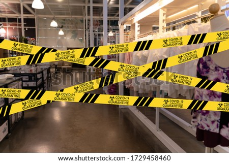 Coronavirus,Covid-19 outbreak concept.warning sign of quarantine tape.Shop,company,shopping centre closed due to COVID-19 or  outbreak lockdown,Information warning sign about quarantine measures. #1729458460