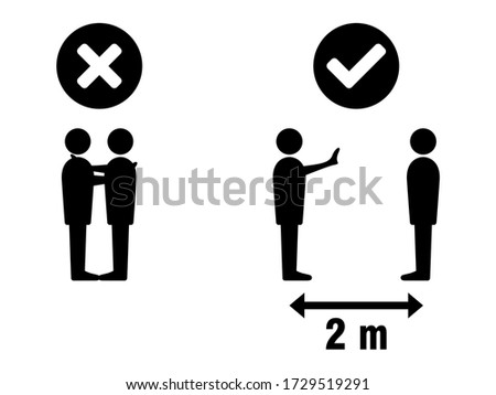 Social Distancing Keep Your Distance 2 m or 2 Metres No Hugs Greeting Infographic. Vector Image. #1729519291