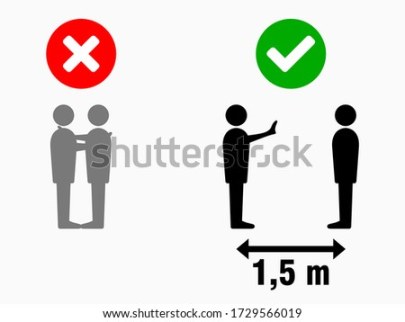 Social Distancing Keep Your Distance 1,5 m or 1,5 Metres No Hugs Greeting Infographic. Vector Image. #1729566019