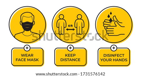 Vector yellow circle sign with icons and text: Wear face mask. Keep Distance. Disinfect your hands. Character with face mask. Isolated on white background. #1731576142