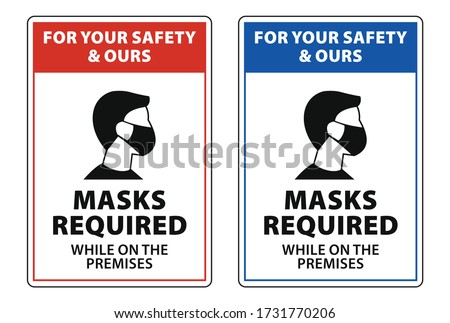 masks required while on the premises, face mask required sign vector Royalty-Free Stock Photo #1731770206