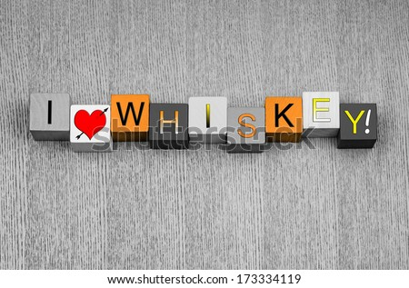 I Love Whiskey, sign series for alcohol, spirits and drink, with heart symbol. In amber whiskey color.