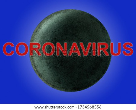 The inscription in red CORONAVIRUS over the planet Uranus on a blue background. The concept of lockdown quarantine self-isolation in space.