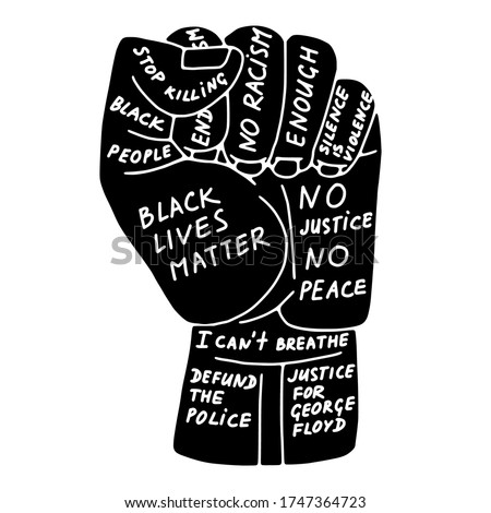 Doodle resist fist protest related icon, isolated on white background. Slogan - Black Lives Matter, No Racism, Stop Killing Black People, Defund The Police. Vector stock illustration for BLM poster. Royalty-Free Stock Photo #1747364723