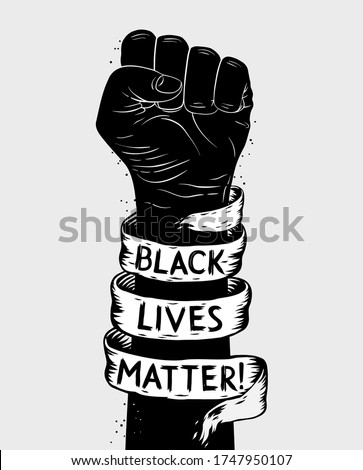 Protest poster with text BLM, Black lives matter and with raised fist Royalty-Free Stock Photo #1747950107