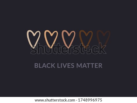 Row of hand drawn hearts colored from white to black with Black lives matter slogan. Anti racism and racial equality and tolerance banner. Vector illustration, social media template, dark background.  Royalty-Free Stock Photo #1748996975