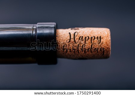Happy Birthday card template. Wine cork close-up. Best birthday background.