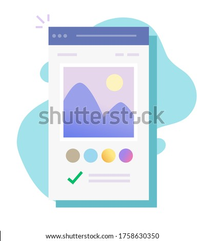Image photo editor software app online on mobile app vector or picture creating on digital drawing program flat cartoon, concept of color editing graphic content modern design
