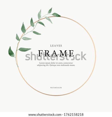 leaves minimalistic vector round frame. Hand drawing plants, branches, Herbal. Greenery wedding square invitation. leaf, Circle. Gold line. Watercolor style. Modern neutral design for poster, card. Royalty-Free Stock Photo #1762158218