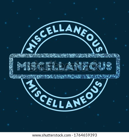 Miscellaneous. Glowing round badge. Network style geometric miscellaneous stamp in space. Vector illustration. Royalty-Free Stock Photo #1764659393