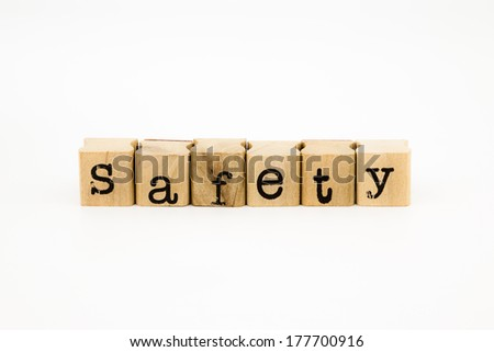 closeup safety wording isolate on white background #177700916