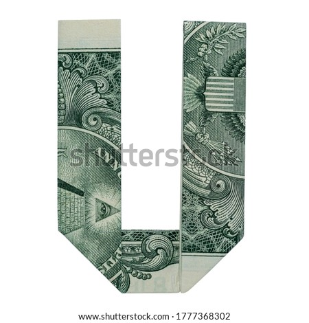 Money Origami LETTER U Character Folded with Real One Dollar Bill Isolated on White Background