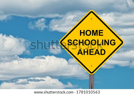 Home Schooling Ahead - Caution Sign Blue Sky Background