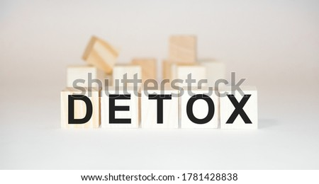 Word detox made with wood building blocks,stock image. High quality photo
