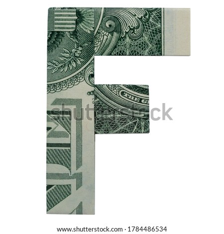 Money Origami LETTER F Character Folded with Real One Dollar Bill Isolated on White Background