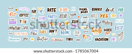 Collection of sticker words template vector flat illustration. Bundle of decoration for weekly or daily planner and diaries isolated on white. Funny decor with trendy lettering and design elements Royalty-Free Stock Photo #1785067004