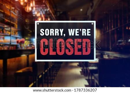 Closed sign of a bar or pub. Concept of Closure, suspension, or bankruptcy of a bar, restobar or pub. #1787336207