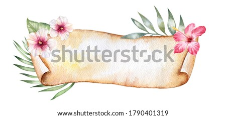 Banner and tripical leavs, flowers hibiskus. Poster, flyer. Vintage paper. Floral frame. Yellow roll of paper. Papyrus. Watercolor. illustration.  Illustration. Template. Clip art. Greeting card desig