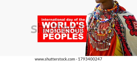 international day of the world's indigenous peoples, indigenous peoples day, 9th august Royalty-Free Stock Photo #1793400247