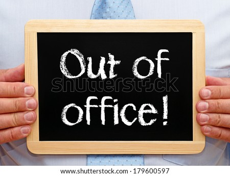 Out of office !