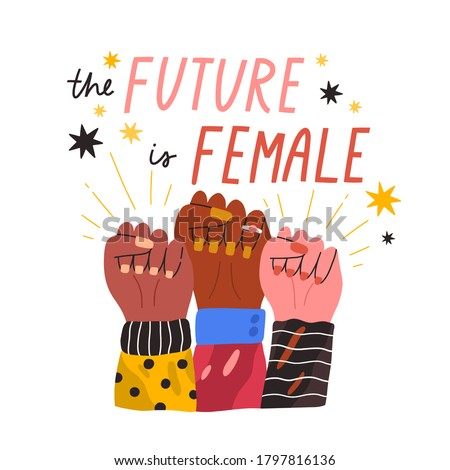 Diverse woman hands in fist with inscription The future is female vector flat illustration. Hand drawn feminism movement with motivational quote and design elements isolated on white Royalty-Free Stock Photo #1797816136