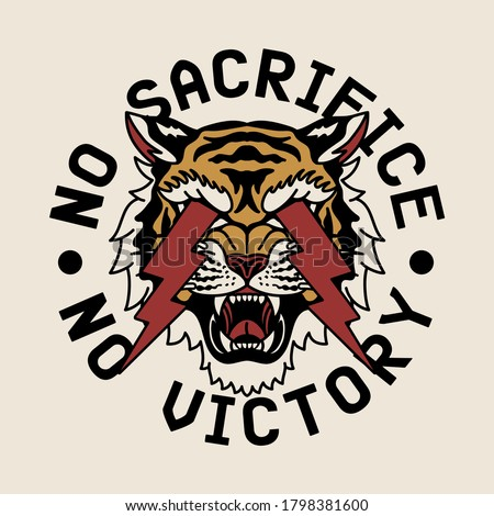 Lightning Eyes Tiger with No Sacrifice No Victory Slogan Vector Artwork for Apparel and Other Uses