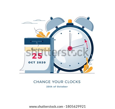 Daylight Saving Time ends concept. Calendar with marked date, text Change your clocks. The hand of the clocks turning to winter time. DST ends in Europe vector illustration, modern flat style design #1805629921