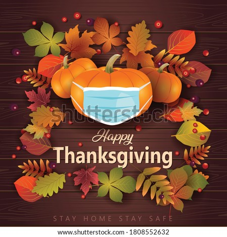 Happy thanksgiving greeting design with pumpkin wearing surgical mask and autumn leaves. coronavirus, covid 19 concept. vector illustration   #1808552632