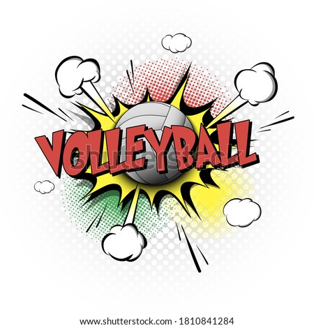 Comic bang with expression text Volleyball. Comics book font sound phrase template with volleyball ball. Pop art style banner message. Sports fan emotions. Vector illustration
