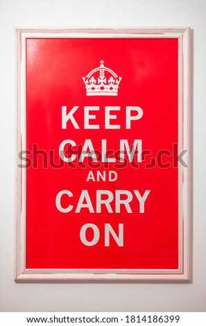 Original keep calm and carry on poster.