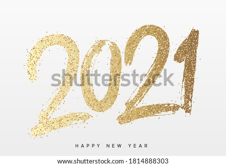 2021 Happy New Year. Text golden with bright sparkles. Handwritten calligraphy text lettering in paint and color gold. Festive design template, greeting card, poster, banner. Vector Illustration #1814888303