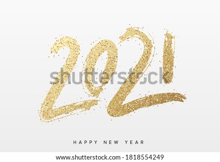 2021 Happy New Year. Text golden with bright sparkles. Handwritten calligraphy text lettering in paint and color gold. Festive design template, greeting card, poster, banner. Vector Illustration #1818554249